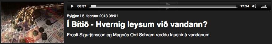 Frosti í viðtali á Bylgunni 5. febrúar 2013.