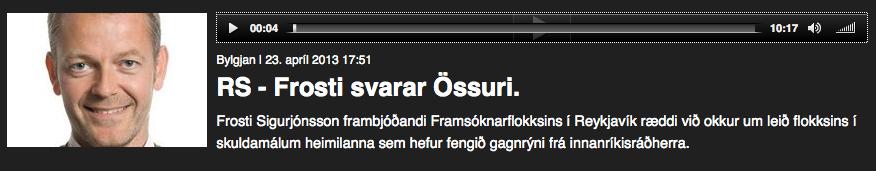 Reykjavík síðdegis Frosti svarar Össuri